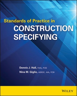 Standards of Practice in Construction Specifying (1118748999) cover image