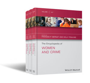 The Encyclopedia of Women and Crime