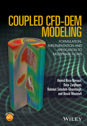 Coupled CFD-DEM Modeling: Formulation, Implementation and Application to Multiphase Flows (1119005299) cover image