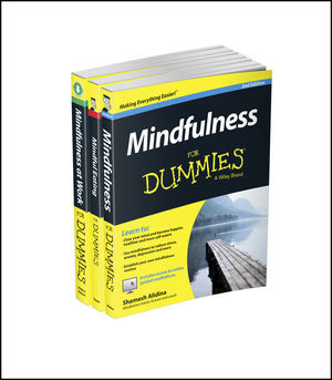 Mindfulness For Dummies Collection - Mindfulness For Dummies, 2e / Mindfulness at Work For Dummies / Mindful Eating For Dummies