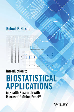 Introduction to Biostatistical Applications in Health Research with Microsoft Office Excel (1119089999) cover image