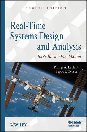 Real-Time Systems Design and Analysis: Tools for the Practitioner, 4th Edition (1119091799) cover image
