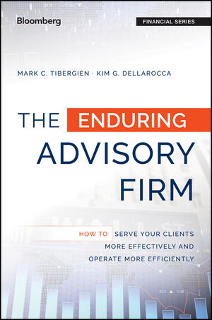The Enduring Advisory Firm: How to Serve Your Clients More Effectively and Operate More Efficiently (1119108799) cover image