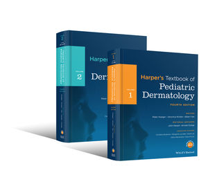 Harper's Textbook of Pediatric Dermatology, 2 Volume Set, 4th Edition