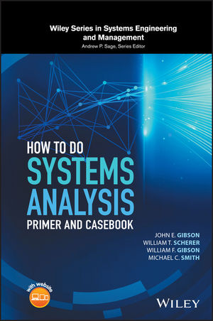 How to Do Systems Analysis: Primer and Casebook (1119179599) cover image