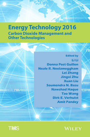 Energy Technology 2016: Carbon Dioxide Management and Other Technologies (1119274699) cover image