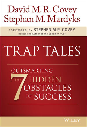 Book Cover Image for Trap Tales: Outsmarting the 7 Hidden Obstacles to Success