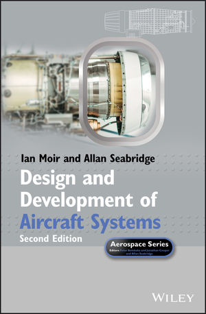 Design and Development of Aircraft Systems, 2nd Edition