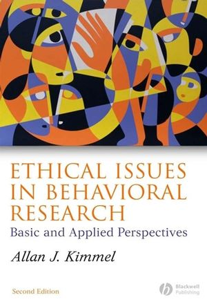 Ethical Issues in Behavioral Research: Basic and Applied Perspectives, 2nd Edition (1405134399) cover image