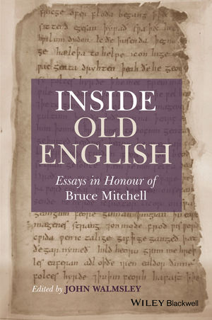 Inside Old English: Essays in Honour of Bruce Mitchell (1405153199) cover image