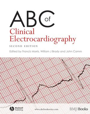ABC of Clinical Electrocardiography, 2nd Edition