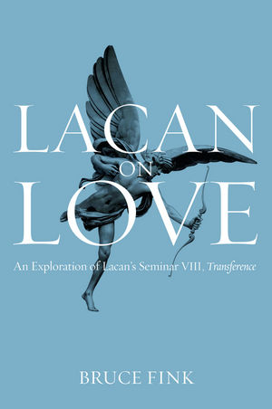 Lacan on Love: An Exploration of Lacan