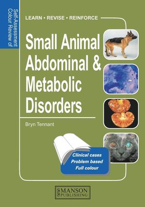Self Assessment Colour Review of Small Animal Adominal & Metabolic Disorders