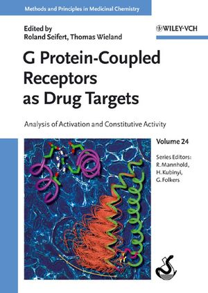 G Protein-Coupled Receptors as Drug Targets: Analysis of Activation and Constitutive Activity, Volume 24 (3527308199) cover image