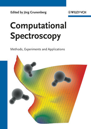 Computational Spectroscopy: Methods, Experiments and Applications (3527326499) cover image