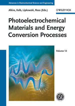 Photoelectrochemical Materials and Energy Conversion Processes, Volume 12 (3527328599) cover image