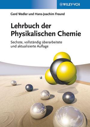 Lehrbuch der Physikalischen Chemie, 6. Auflage