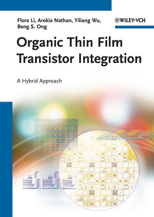 Organic Thin Film Transistor Integration: A Hybrid Approach (3527409599) cover image