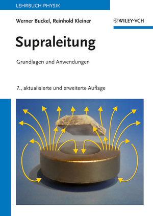 Supraleitung: Grundlagen und Anwendungen, 7. Auflage