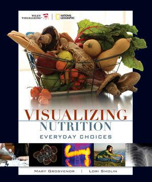 Visualizing Nutrition: Everyday Choices (EHEP000199) cover image