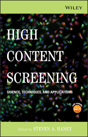 High Content Screening: Science, Techniques and Applications (047003999X) cover image
