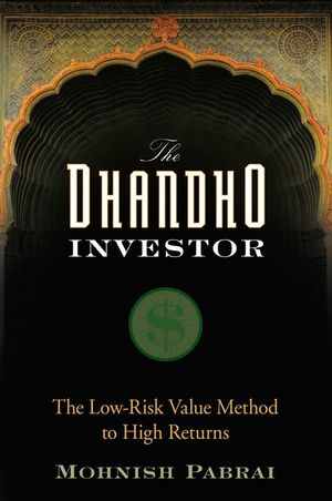 The Dhandho Investor: The Low-Risk Value Method to High Returns (047004389X) cover image