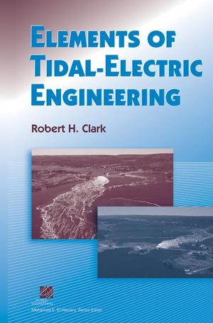 Elements of Tidal-Electric Engineering