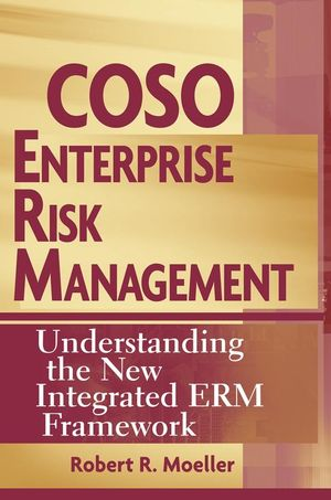 COSO Enterprise Risk Management: Understanding the New Integrated ERM Framework (047014839X) cover image