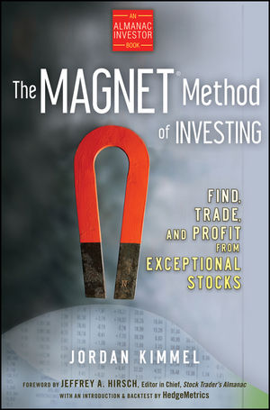 The MAGNET Method of Investing: Find, Trade, and Profit from Exceptional Stocks (047027929X) cover image