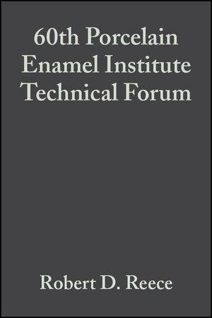60th Porcelain Enamel Institute Technical Forum, Volume 19, Issue 5