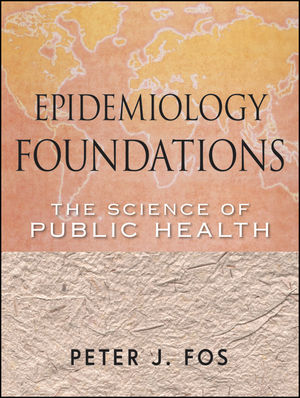 Epidemiology Foundations: The Science of Public Health (047040289X) cover image