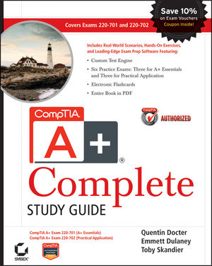 CompTIA A+ Complete Study Guide: Exams 220-701 (Essentials) and 220-702 (Practical Application) (047048649X) cover image