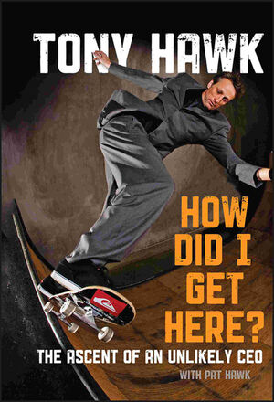 How Did I Get Here?: The Ascent of an Unlikely CEO (047063149X) cover image