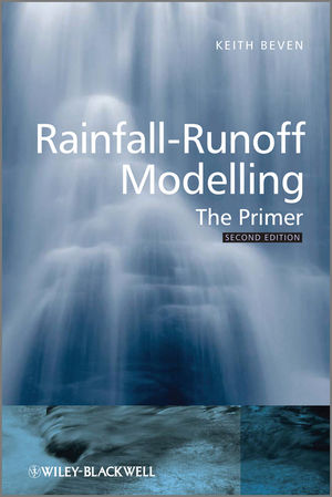 Book Cover Image for Rainfall-Runoff Modelling: The Primer, 2nd Edition