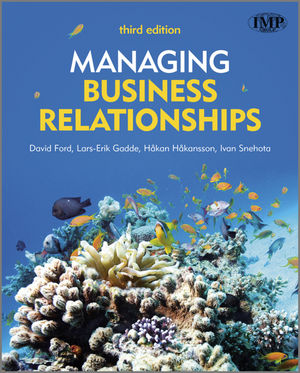 Managing Business Relationships, 3rd Edition