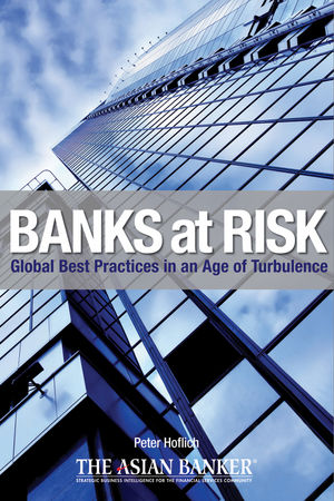 Banks at Risk: Global Best Practices in an Age of Turbulence (047082719X) cover image