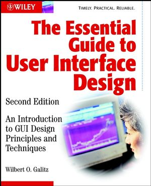The Essential Guide to User Interface Design: An Introduction to GUI Design Principles and Techniques, 2nd Edition (047127139X) cover image