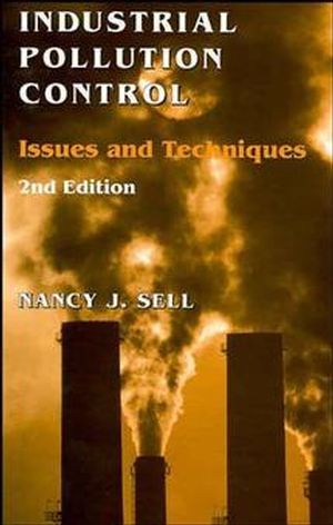 Industrial Pollution Control: Issues and Techniques, 2nd Edition