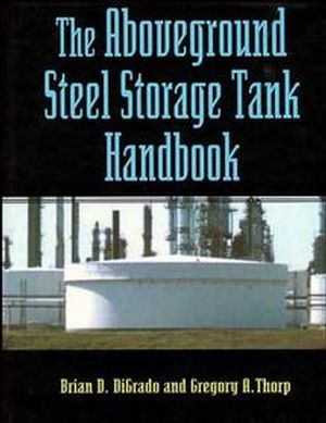 The Aboveground Steel Storage Tank Handbook (047128629X) cover image