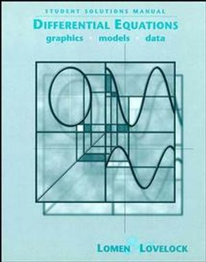 Student Solutions Manual to accompany Differential Equations: Graphics, Models, Data