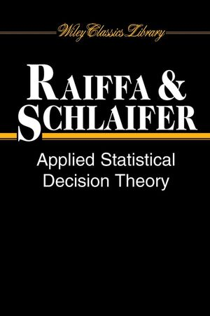 Applied Statistical Decision Theory (047138349X) cover image