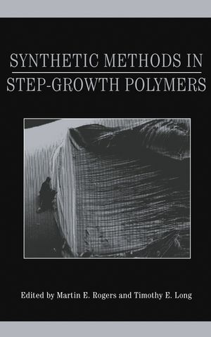 Synthetic Methods in Step-Growth Polymers