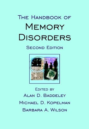 The Handbook of Memory Disorders, 2nd Edition