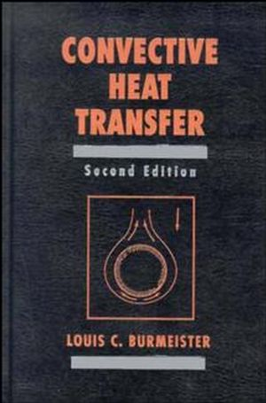 Convective Heat Transfer, 2nd Edition