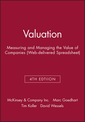 Valuation: Measuring and Managing the Value of Companies (Web-delivered Spreadsheet), 4th Edition (047173389X) cover image