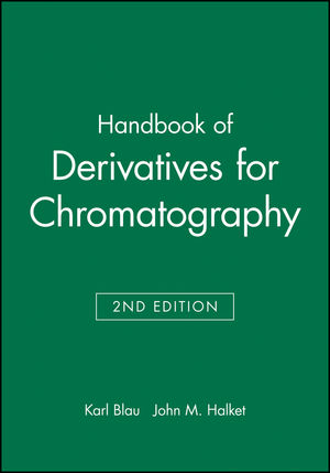 Handbook of Derivatives for Chromatography, 2nd Edition