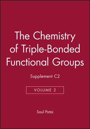 The Chemistry of Triple-Bonded Functional Groups, Supplement C2, Volume 2