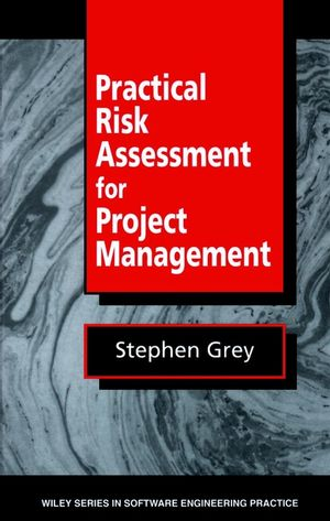 Practical Risk Assessment for Project Management