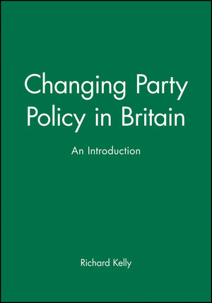 Changing Party Policy in Britain: An Introduction (063120489X) cover image