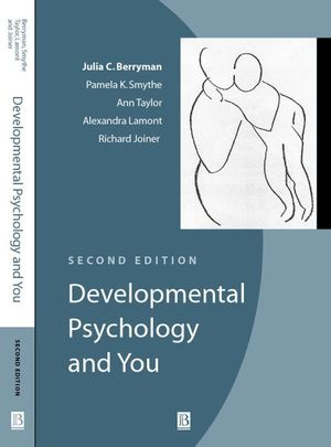 Developmental Psychology and You, 2nd Edition